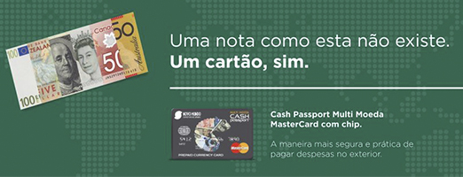 Cash Passport Multi Moeda MasterCard com chip.
